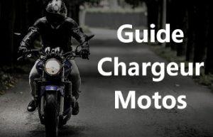 guide meilleur chargeur motos