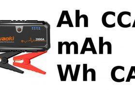 Intensité batterie et booster – les différences entre A, CA, CCA, mAh, peak…